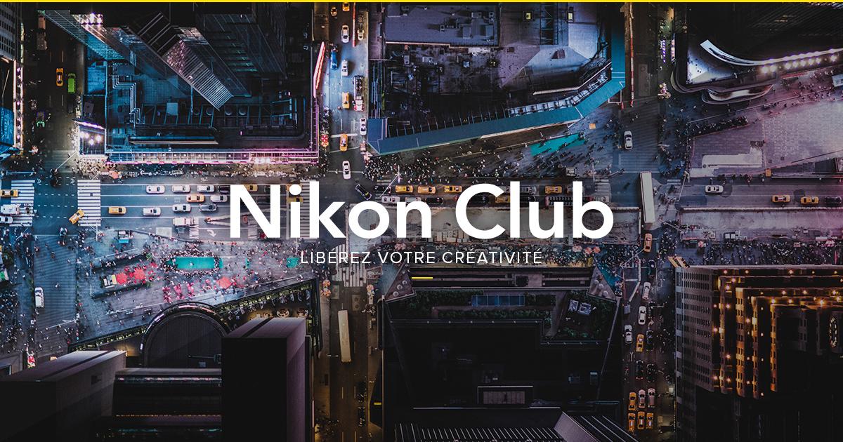6 bonnes raisons de rejoindre le Nikon Club